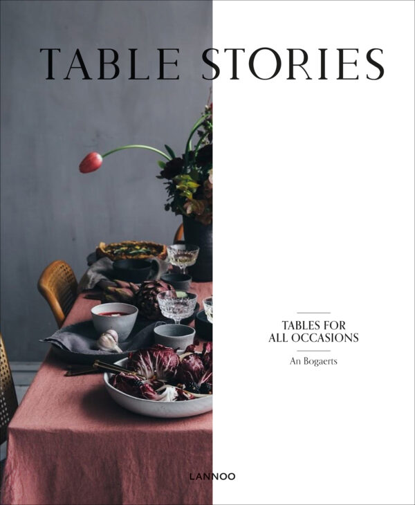Table Stories nouveau livres livres art floral fleuristes amateurs de fleurs inspiration décos de table table déco tables for all occasions trucs astuces floral design bouquets fleur creatif magazine fleur magazine